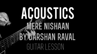 Video Mere Nishaan | Guitar Lesson | Darshan Raval | Badtameez Dil | Chords | Strumming download in MP3, 3GP, MP4, WEBM, AVI, FLV January 2017