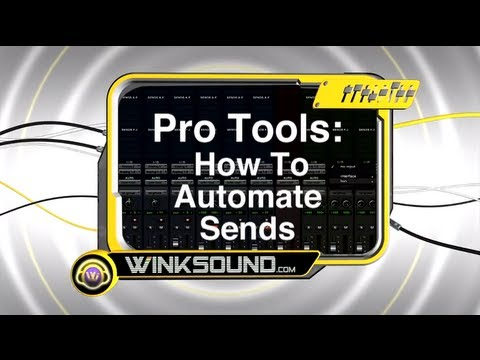 Pro Tools: How To Automate Sends | WinkSound