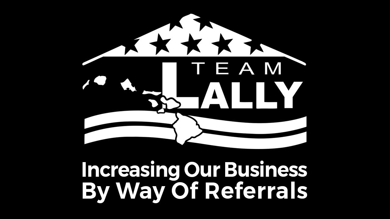 Increasing Our Business By Way Of Referrals