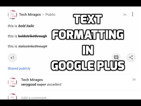 Bold,Italic and Strike through Text in Google Plus Post and Comments