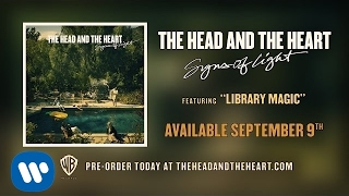 Download Lagu The Head and the Heart - Library Magic Mp3