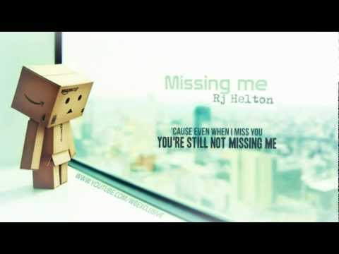 Missing me - RJ Helton with on-screen lyrics [wbexclusive]