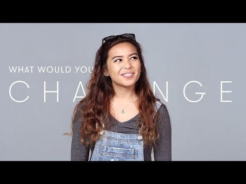 100 People Share What They Would Change About
