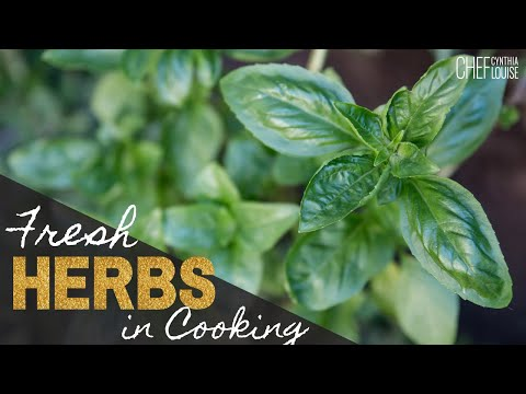 How To Use Fresh Herbs In Cooking