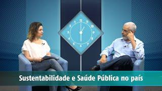 Contraponto | Sustentabilidade e Saúde Pública no país.