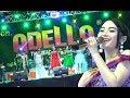 Download Lagu Goyang yukk...   OM. ADELLA Sedekah Laut Bendar 2018 (2) Mp3 Free