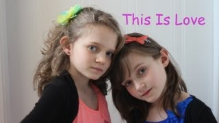 Sapphire 10yrs and Skye 7yrs Singing - This Is Love by Will.I.Am ft. Eva Simons THE VOICE UK