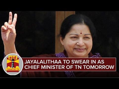 Jayalalithaa-to-swear-in-as-Chief-Minister-of-Tamil-Nadu-Tomorrow-Detailed-Report