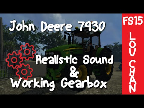 John Deere 7930 GEARBOX+REAL SOUND v1.1