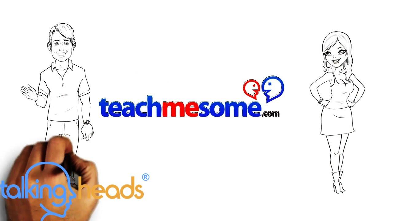 Whiteboard Video - Teach Me Some