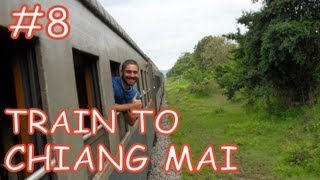 Amazing Thailand #8: Travelling By Train From Bangkok To Chiang Mai