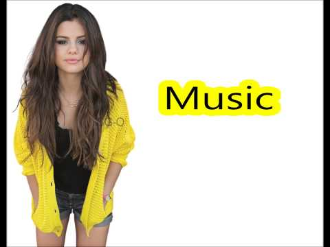 Selena Gomez Slow Down (Lyrics)