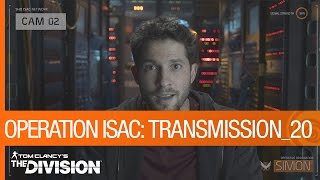 Tom Clancy's The Division - Operation ISAC: Transmission 20 [US] by Ubisoft