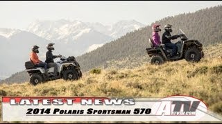 8. ATV Television Latest News - 2014 Polaris Sportsman 570