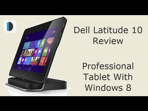 Dell Latitude 10 Tablet Review