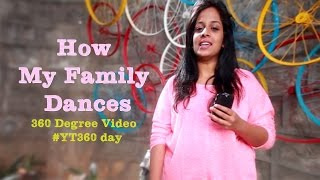 How my family dances | Mahathalli | 360 degree video #YT360Day