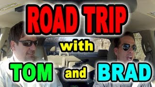 Road Trip with Tom Mabe and Brad Lanning