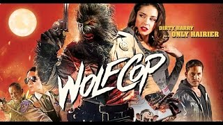 B-Movie Mania - Wolf Cop (2014)