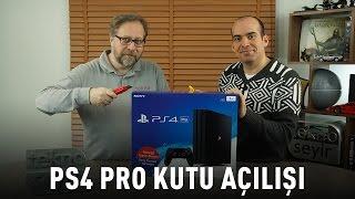 Sony PlayStation 4 Pro kutu açılışı