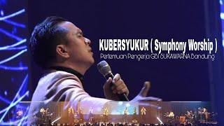 Video Kubersyukur ( Symphony Worship ) - Pertemuan Pengerja GBI Sukawarna Bandung. ( Bagian 4 (Terakhir) ) MP3, 3GP, MP4, WEBM, AVI, FLV Desember 2018