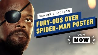 Why Samuel L. Jackson Is Furious Over This Spider-Man: Far From Home Poster - IGN Now by IGN