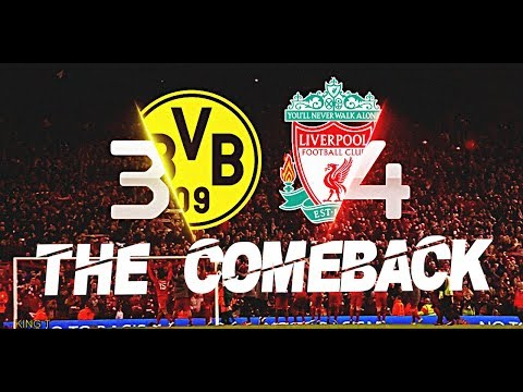Liverpool Vs Borussia Dortmund 4-3 ● The Comeback ● HD