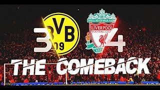 Video Liverpool vs Borussia Dortmund 4-3 ● The Comeback ● HD MP3, 3GP, MP4, WEBM, AVI, FLV Mei 2019