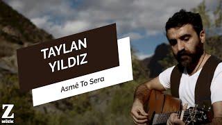 Video Taylan Yıldız - Asmê to sera (Official Video) [ Reçhe 2013 © Z Müzik ] MP3, 3GP, MP4, WEBM, AVI, FLV Juni 2019