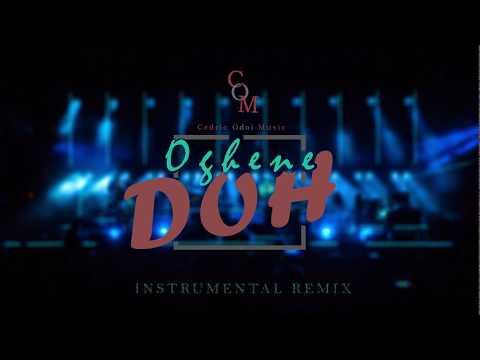 Oghene Doh (Instrumental Remix)