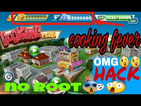How To Hack Cooking Fever? Without Root😈 100%work
