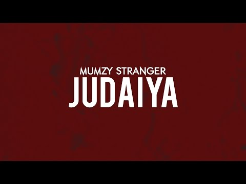 Judaiya - Mumzy Stranger | Music by LYAN x SP