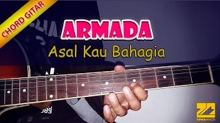Video ARMADA - Asal Kau Bahagia | Tutorial Chord Gitar (VERSI ASLI) MP3, 3GP, MP4, WEBM, AVI, FLV Februari 2018