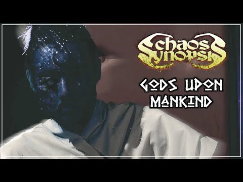 Chaos Synopsis - Gods Upon Mankind