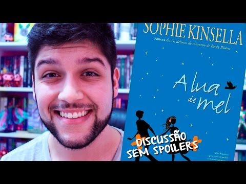 #VEDA 10   A LUA DE MEL, Sophie Kinsella