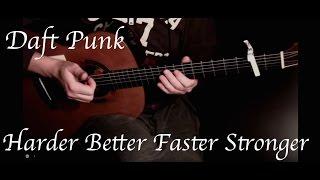 Daft Punk - Harder Better Faster Stronger - Fingerstyle Guitar