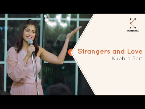 Strangers And Love - Kubbra Sait | The Storytellers