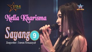 Video Nella Kharisma - Sayang 9 [OFFICIAL] MP3, 3GP, MP4, WEBM, AVI, FLV Mei 2019