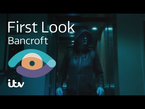 Bancroft | First Look | ITV