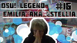 osu! legend #17 -  Emilia aka Estellia   История игрока Emilia