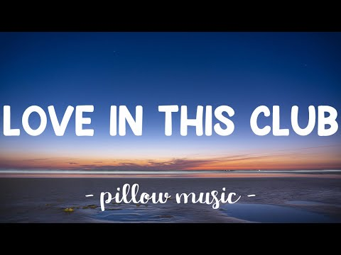 Love In This Club - Usher (Feat. Young Jeezy) (Lyrics) 🎵