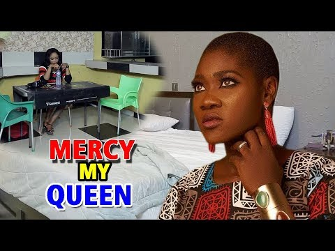 Mercy  My Queen Season 3&4 - Mercy Johnson 2019  Latest Nigerian Nollywood Movie