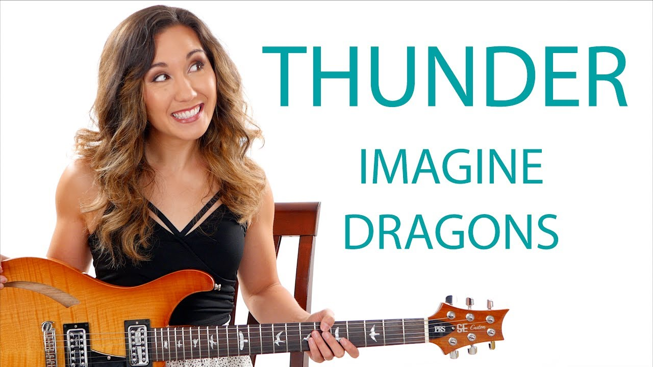 """Thunder"" by Imagine Dragons – Guitar Tutorial with Electric Solo"