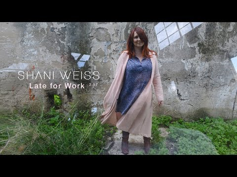 Late For Work Shani Weiss