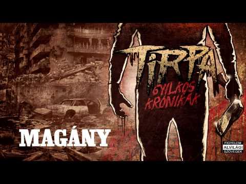 TIRPA - Magány