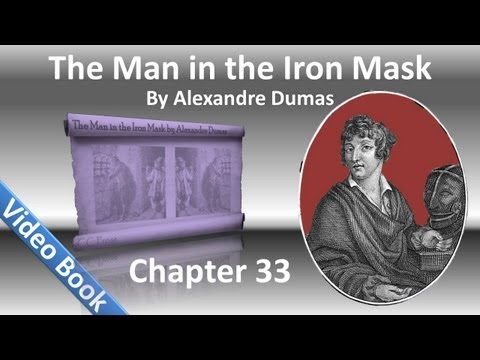 Video Chapter 33 - The Man in the Iron Mask by Alexandre Dumas - Promises download in MP3, 3GP, MP4, WEBM, AVI, FLV January 2017