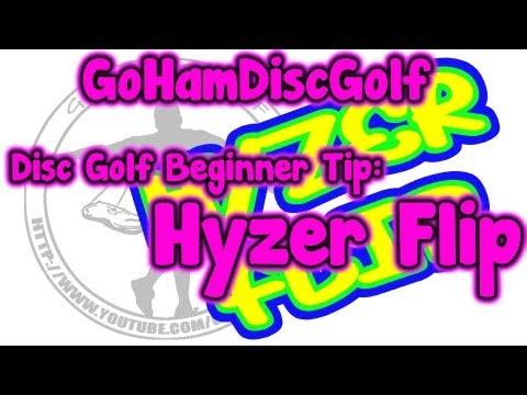 Disc Golf Beginner Tip: The Hyzer Flip