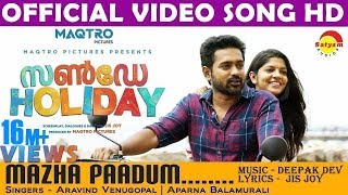 Video Mazha Paadum Official Video Song HD | Sunday Holiday | Asif Ali | Aparna Balamurali MP3, 3GP, MP4, WEBM, AVI, FLV Desember 2018