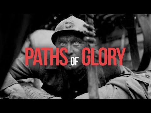 Paths of Glory: Kubrick's Forgotten Masterpiece