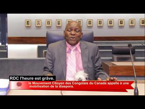 TÉLÉ 24 LIVE:  le Mouvement Citoyen des Congolais du Canada appelle à une mobilisation de la diaspora.