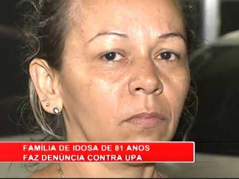 [RONDA GERAL] Família de idosa faz denúncia contra UPA